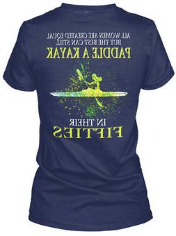 Equal Kayak Fifties Woman - All Women Are Created But Gildan