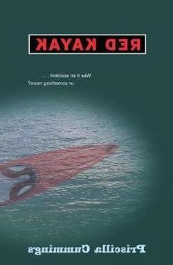 Priscilla Cummings: Red Kayak ; 2006 Edition