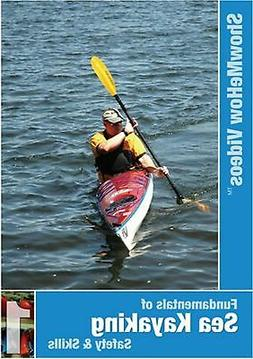 Sea Kayaking Fundamentals, Instructional Video, Show Me How